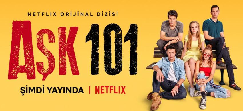 Orijinal Netflix Türk Dizileri - Aşk 101