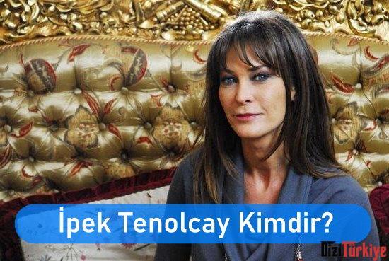 ipek Tenolcay Kimdir