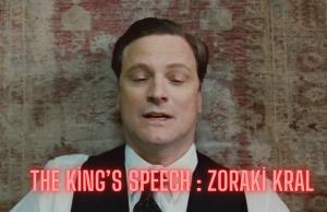 The King's Speech Zoraki Kral