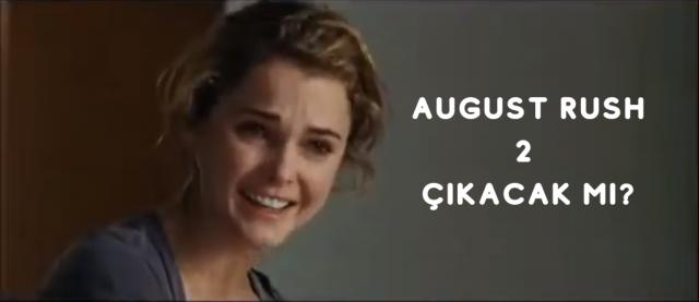 August Rush 2 çıkacak mı